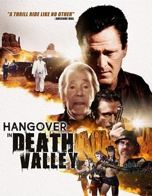 Hangover In Death Valley (2018) [HDRip]
